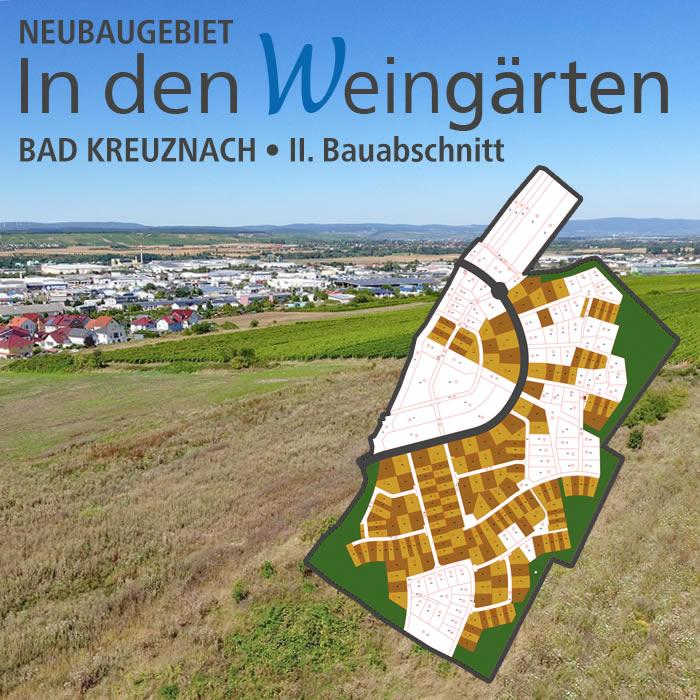 """Neubaugebiet """"In den Weingärten"""" Bad Kreuznach"""